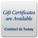 Gift Certificates are Available