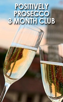 POSITIVELY PROSECCO 3 MONTH CLUB