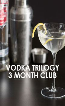 VODKA TRILOGY 3 MONTH CLUB
