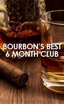 BOURBON'S BEST- 6 MONTH CLUB